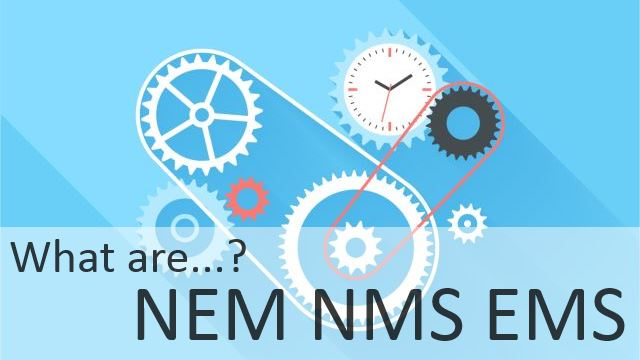 Definition of NMS EMS NEM Aug2014