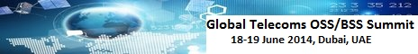 Global Telecoms OSSBSS Dubai 2014