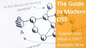 The Guide to Modern OSS Ch1 640x360 v2 Mar2014